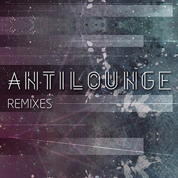 Antilounge Remixes - with Baz Reznik