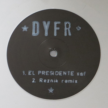 DYFR007 - Xaf - El Presidente - with Baz Reznik remix